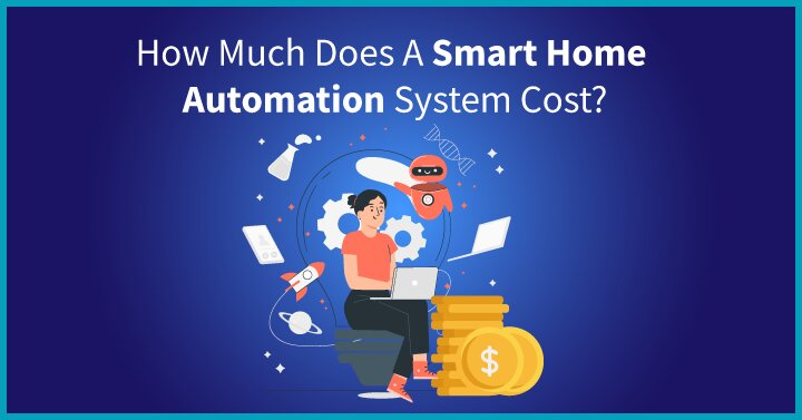 How much does smart home automation system cost?